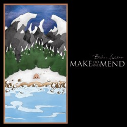 Make Do and Mend – Bodies of Water
