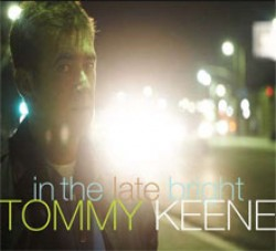 Tommy Keene – In the Late Bright