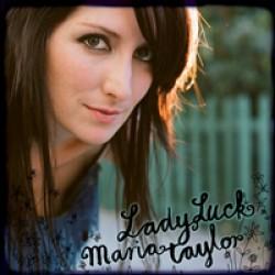 Maria Taylor – Ladyluck