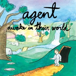 Agent – Awake in Their World
