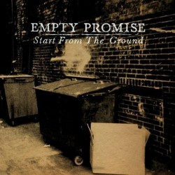 Empty Promise – Start from the Ground