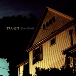 Transit – Stay Home