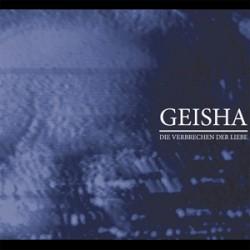 Geisha – Die Verbrechen der Liebe