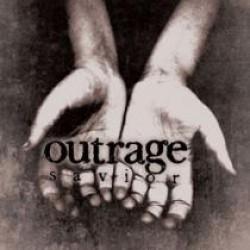 Outrage – Savior