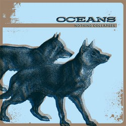 Oceans – Nothing Collapses