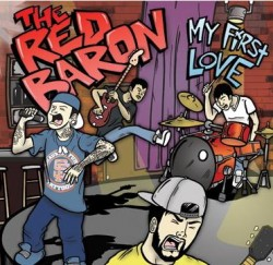 The Red Baron – My First Love