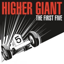 Higher Giant – The First Five