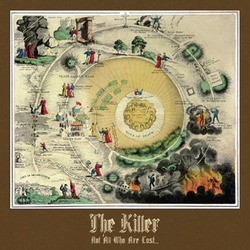 The Killer – Not All Who are Lost...