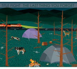 Title Fight – The Last Thing You Forget