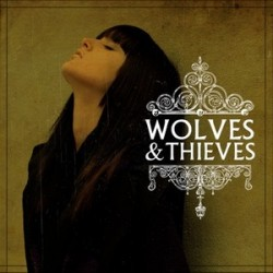 Wolves & Thieves – Wolves & Thieves
