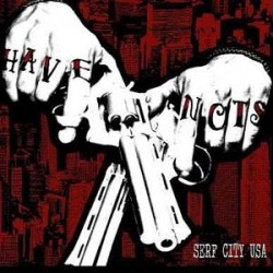 Have Nots – Serf City USA