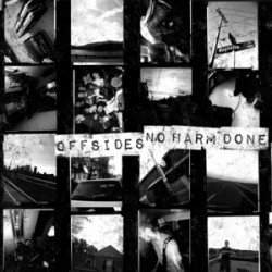 No Harm Done / Offsides – Split
