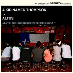 A Kid Named Thompson / Altus – Split