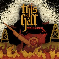 This is Hell – Warbirds