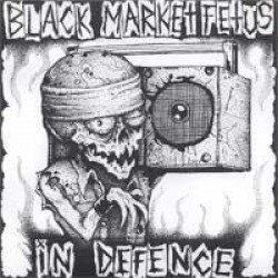 Black Market Fetus / In Defence – Split