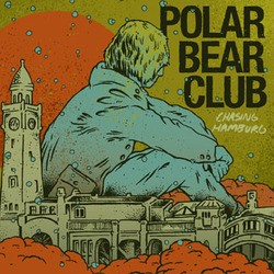 Polar Bear Club – Chasing Hamburg