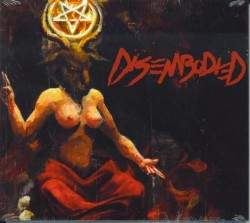 Disembodied – Psalms of Sheol