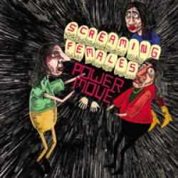 Screaming Females – Power Move
