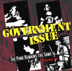 Government Issue – The Punk Remains the Same