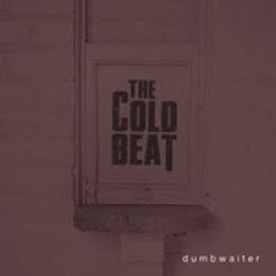 The Cold Beat – Dumbwaiter