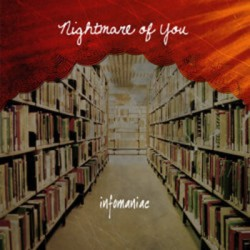 Nightmare of You – Infomaniac