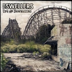 The Swellers – Ups and Downsizing