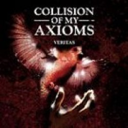 Collison of My Axioms – Veritas