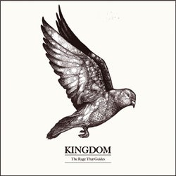 Kingdom – The Rage That Guides