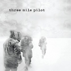 Three Mile Pilot – Planets / Grey Clouds