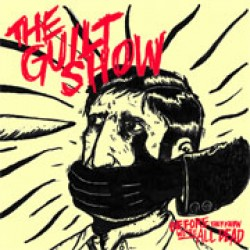 The Guilt Show – Before They Know We're All Dead