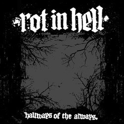 Rot in Hell – Hallways of the Always