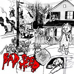 Bad Seed – Bad Seed
