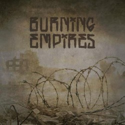 Burning Empires – Burning Empires