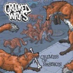 Crooked Ways – Crimes of Passion
