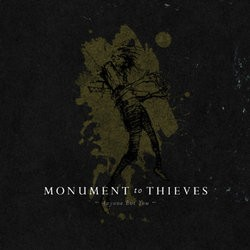 Monument to Thieves – Anyone but You