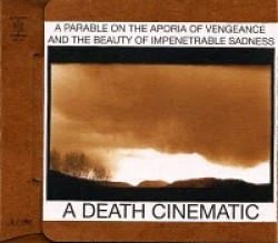 A Death Cinematic – A Parable on the Aporia of Vengeance and the Beauty of Impenetrable Sadness