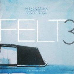 Felt – Felt 3: A Tribute to Rosie Perez