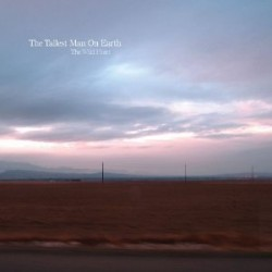 The Tallest Man on Earth – The Wild Hunt