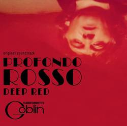 Claudio Simonetti's Goblin – Profondo Rosso/Deep Red Original Soundtrack