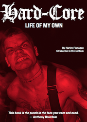 Harley Flanagan – Hard-Core: Life Of My Own