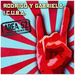 Rodrigo y Gabriela – Area 52