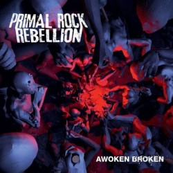 Primal Rock Rebellion – Awoken Broken