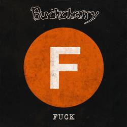 Buckcherry – Fuck EP