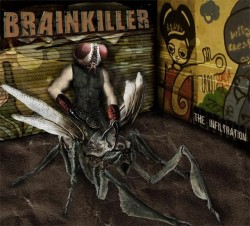 Brainkiller – The Infiltration