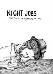 Night Jobs – The Shape of Bummers To Come