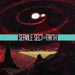 Servile Sect – TRVTH
