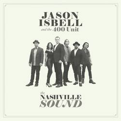 Jason Isbell – The Nashville Sound