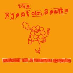 The Ejector Seats – Blueprint For A Miserable Existence
