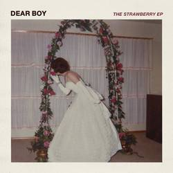 Dear Boy – The Strawberry EP