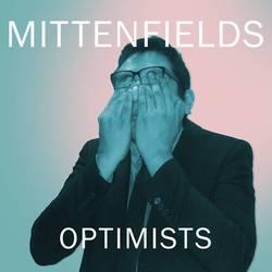 Mittenfields – Optimists
